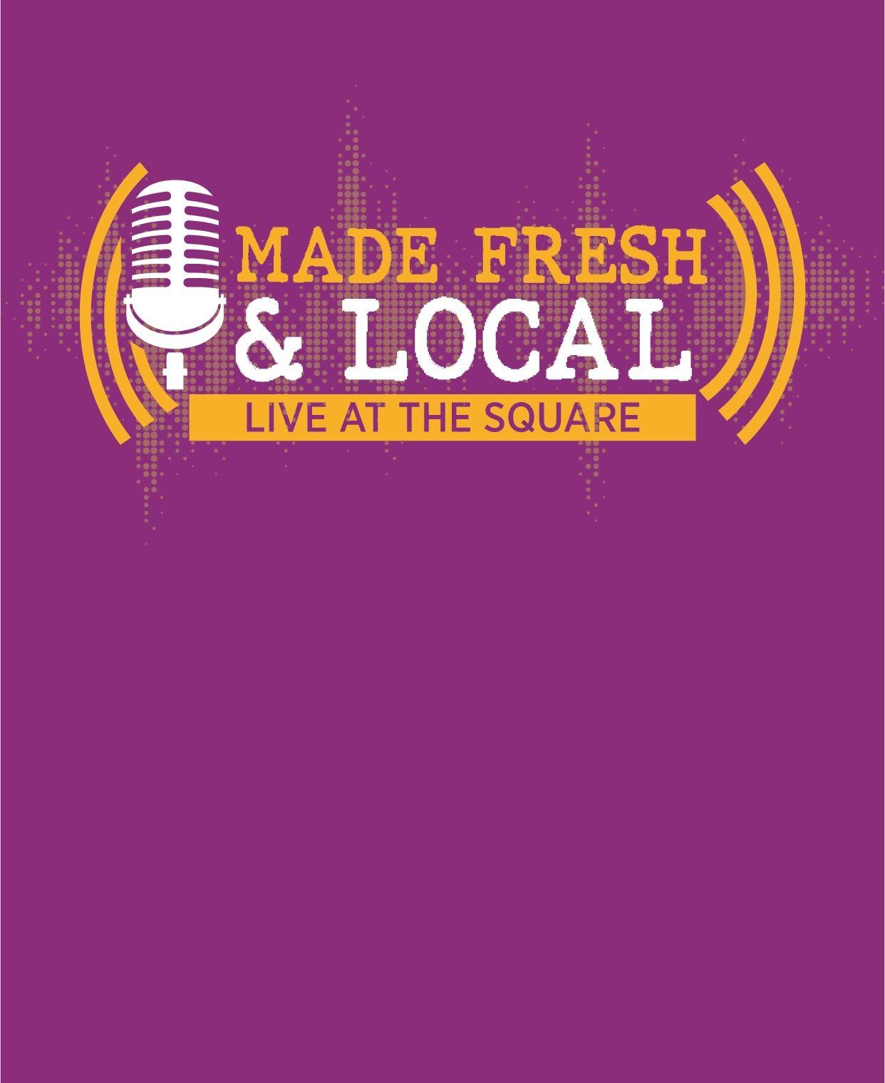 Made Fresh Live at the Square large news banner with logo